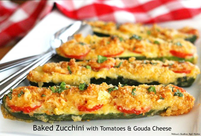 Baked Zucchini With Tomatoes and Gouda Cheese ...