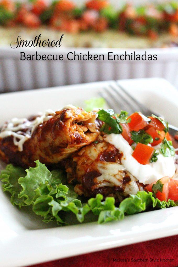 Smothered Barbecue Chicken Enchiladas -