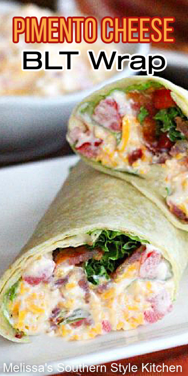 This stuffed Pimento Cheese BLT Wrap is a stellar option for serving as an appetizer, lunch on-the-go or between meal snacking #pimentocheese #blt #pimentocheesewrap #bltwraps #cheese #southernrecipes #southernpimientocheese #southernpimentocheese #pimentocheeserecipes