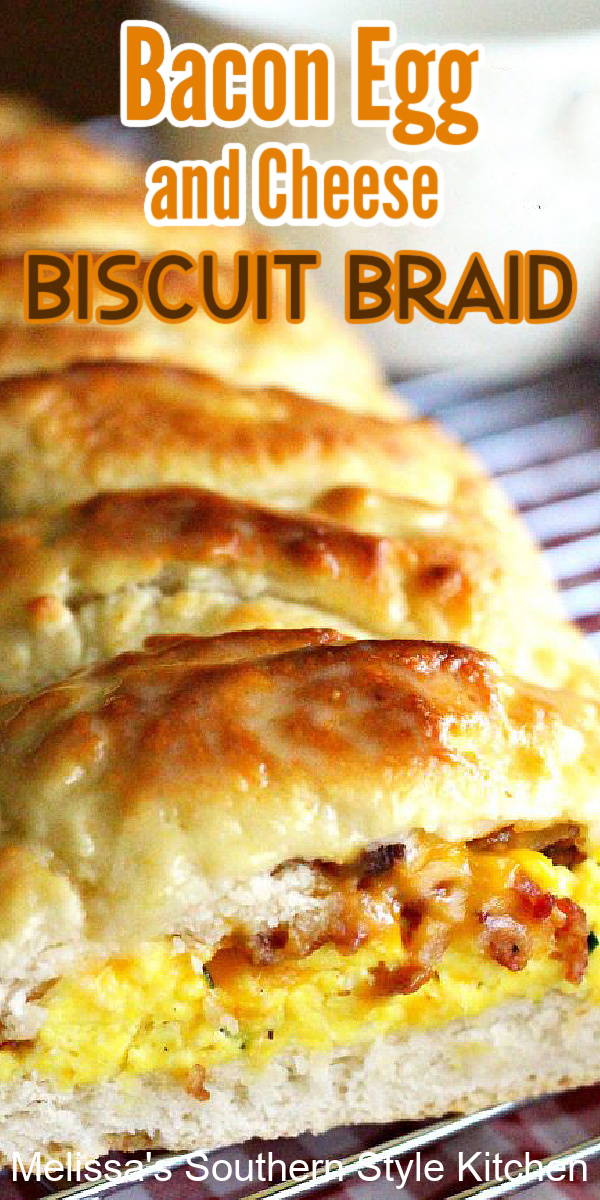 This Bacon Egg and Cheese Biscuit Braid makes a spectacular start to any day #biscuits #biscuitbraid #baconandeggs #bacon #eggs #southernbuttermilkbiscuits #biscuitrecipes #southernfood #breakfast #brunch #holidaybrunch #southernrecipes