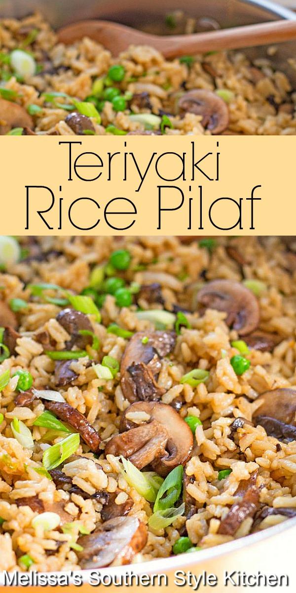 This flavorful Teriyaki Rice Pilaf with Mushrooms and Peas is a tasty way to shake-up your side dish menu #teriyakiricepilaf #ricerecipes #teriyaki #vegetarian #sidedishrecipes #dinner #dinnerideas #rice #ricepilaf