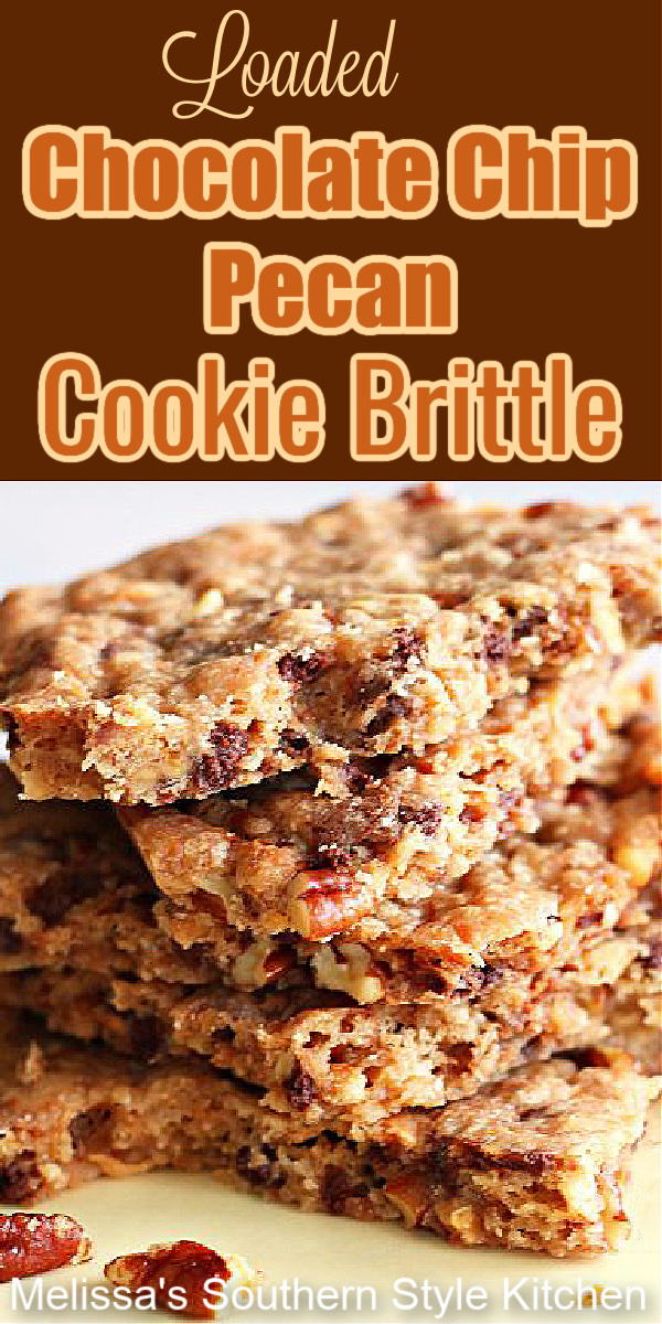 Loaded Chocolate Chip Pecan Cookie Brittle is easy to make and eat #cookiebrittle #chocolatechipscookies #pecancookies #desserts #holidaybaking #christmascookies #dessertfoodrecipes #southernfood #southernrecipes