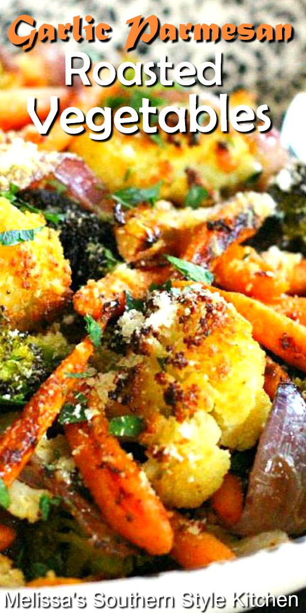 This simple side dish proves food doesn't have to be fussy to be a good and impressive dish to enjoy #garlicparmesanroastedvegetables #roastedvegetables #vegetables #roasting #vegetarian #healthyfood #gardening #southernfood #southernsidedish #sidedishrecipes #cauliflower #carrots #broccoli