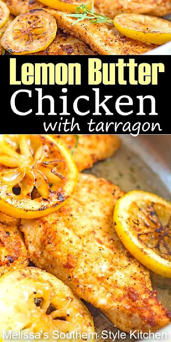 Serve this skillet Lemon Butter Chicken with Tarragon with rice or pasta and dinner is ready in 30 minutes #lemonbutterchicken #easychickenbreastrecipes #chickenrecipes #butterchicken #tarragonchicken #dinner #supper #easyrecipes #southernrecipes #lowcarb #ketorecipes