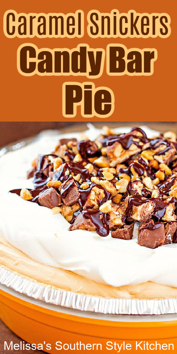 whip-up this no-bake Caramel Snickers Candy Bar Pie in minutes and satisfy your sweets craving #candybarpie #snickerspie #nobakepie #caramelsnickerspie #nobakepierecipes #pies #easydesserts #dessertfoodrecipes #sweets #easypies