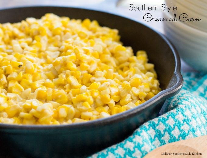 Southern Style Creamed Corn - melissassouthernstylekitchen.com