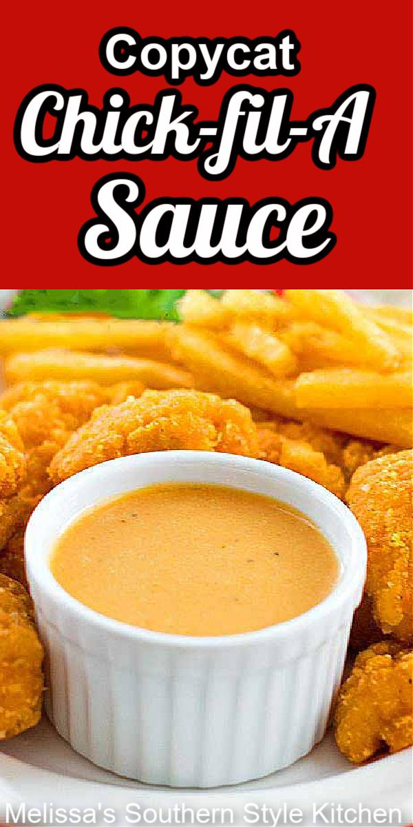 Copycat Chick-fil-A Sauce #copycat #chickfilasauce #sauce #appetizer #dip #food #recipes #southernrecipes #southernfood #copycatrecipes #melissassouthernstylekitchen