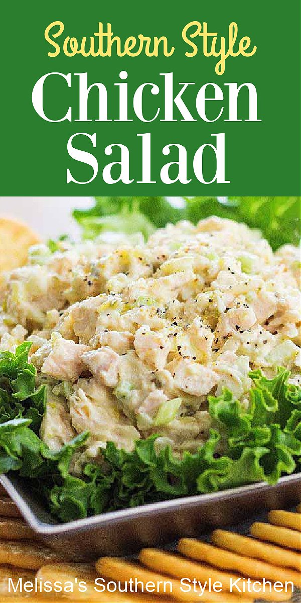 Southern Style Chicken Salad is perfect for casual dining, sandwiches and snacking #chickensalad #chickenrecipes #saladrecipes #southernchickensalad #salads #easychickenrecipes #dinner #dinnerideas #southernfood #southernrecipes