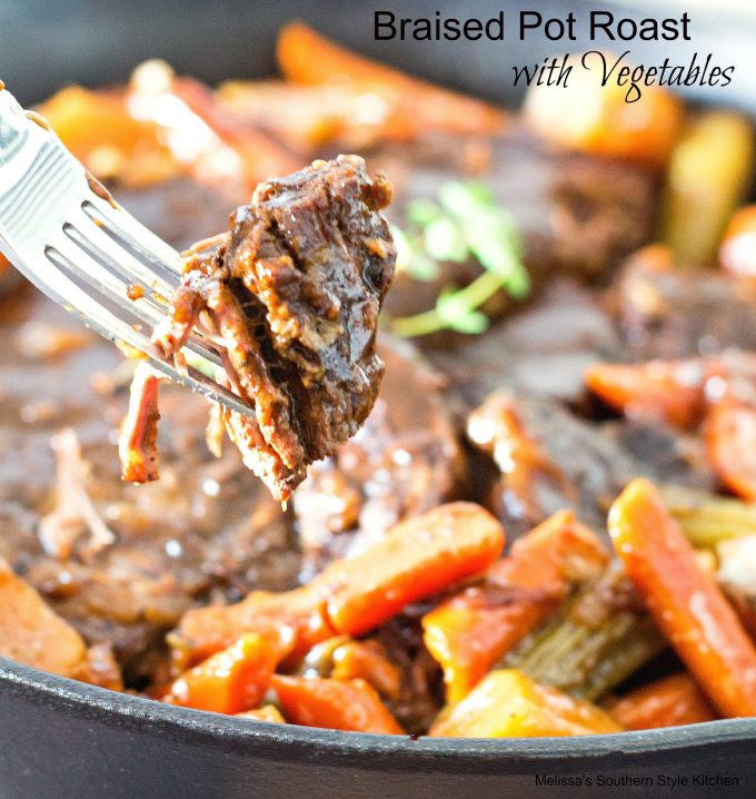 Braised Pot Roast With Vegetables - melissassouthernstylekitchen.com