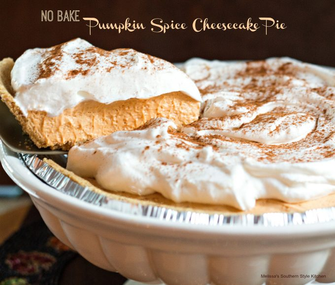 No Bake Pumpkin Spice Cheesecake Pie - melissassouthernstylekitchen ...