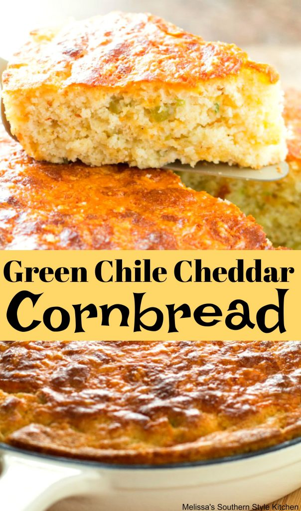 Green Chile Cheddar Cornbread - When it comes to house ...