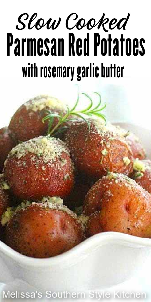 Make these impressive Slow Cooked Parmesan Red Potatoes in a cinch in your slow cooker #slowcookedpotatoes #redpotatoes #easypotatorecipes #redpotatoes #crockpotpotates #rosemarybutter #garlicbutter
