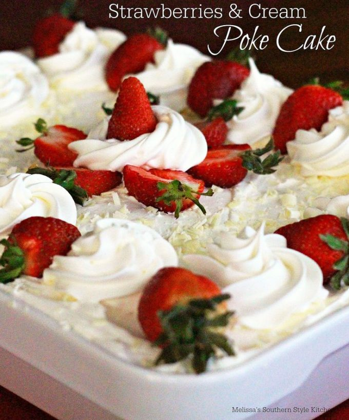 Strawberries And Cream Poke Cake