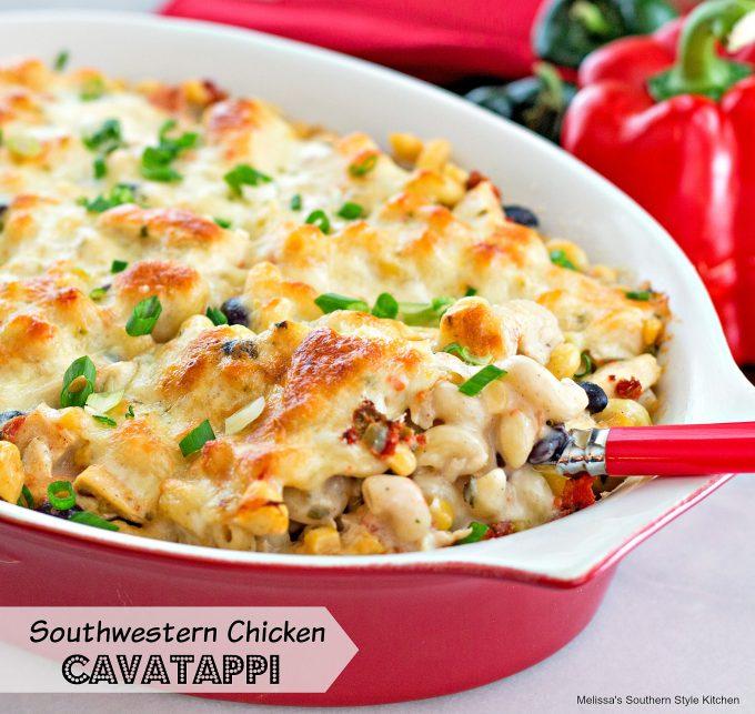 Southwestern Chicken Cavatappi