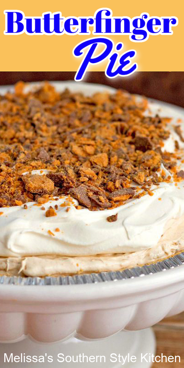 This creamy Butterfinger Pie requires no baking at all #butterfingers #butterfingerpie #candyrecipes #butterfingercandy #candybarrecipes #candybarpie #desserts #dessertfoodrecipes #southernrecipes