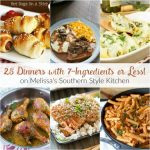 25 Dinners with 7-Ingredients or Less!