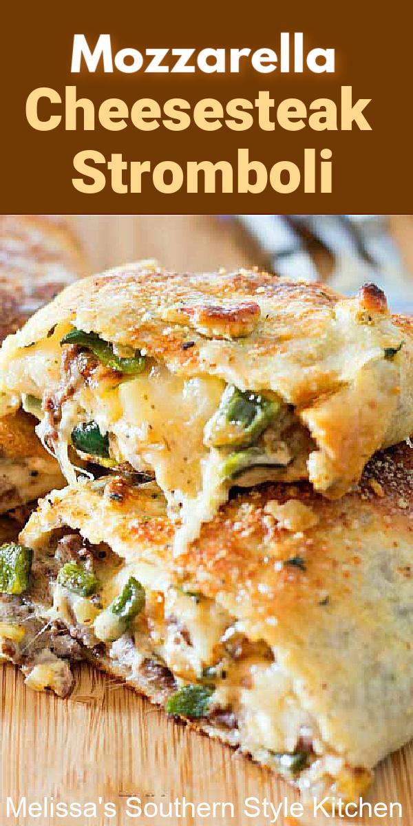 You'll save money and time when you serve this gooey family-style Mozzarella Cheesesteak Stromboli #cheeseteaks #stromboli #Italianrecipes #beff #easybeefrecipes #steak #30minutemeals #cheesesteakstromboli