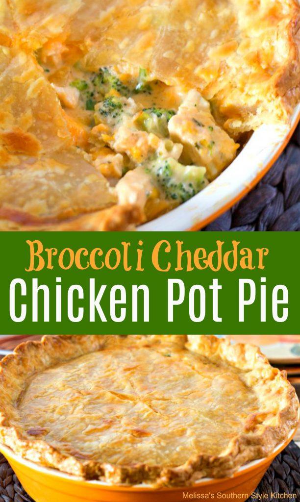 Broccoli Cheddar Chicken Pot Pie