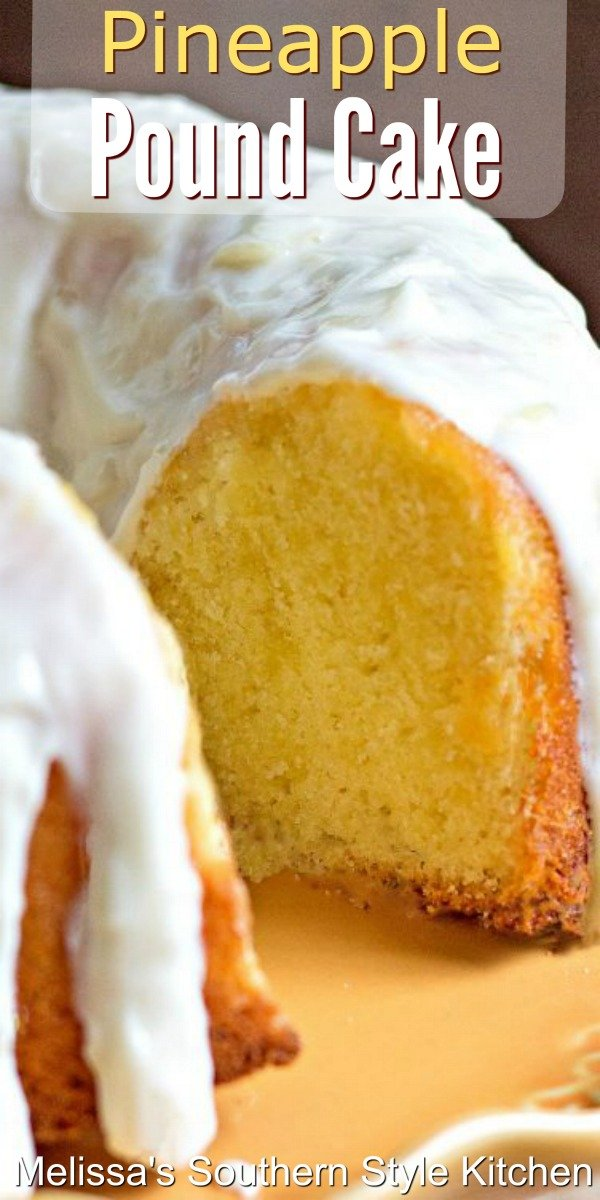 Island inspired Pineapple Pound Cake makes the sweetest ending to any meal #pineapplepoundcake #pineapplecake #poundcakerecipes #southernfood #desserts #cakes #southernrecipes #pineapple