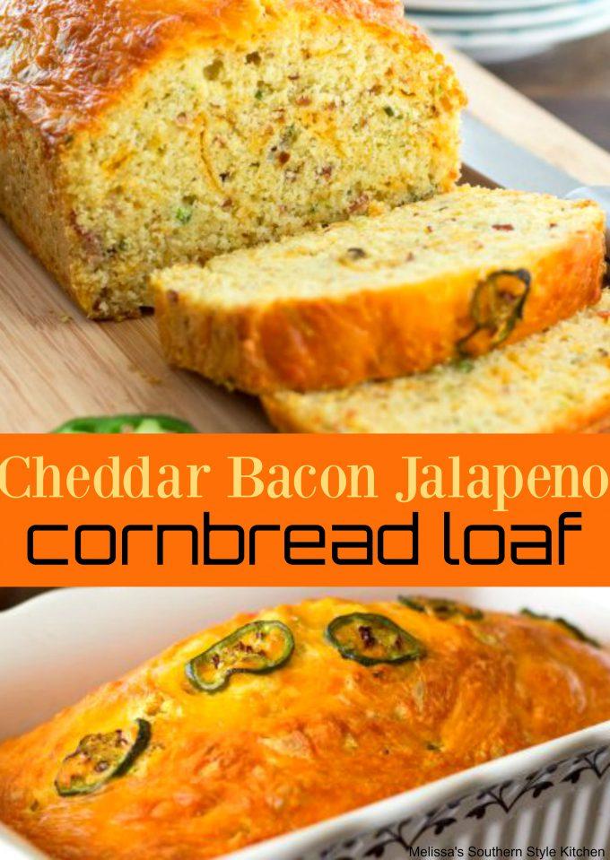 Cheddar Bacon Jalapeno Cornbread Loaf