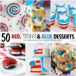 50 Delicious Red, White and Blue Desserts