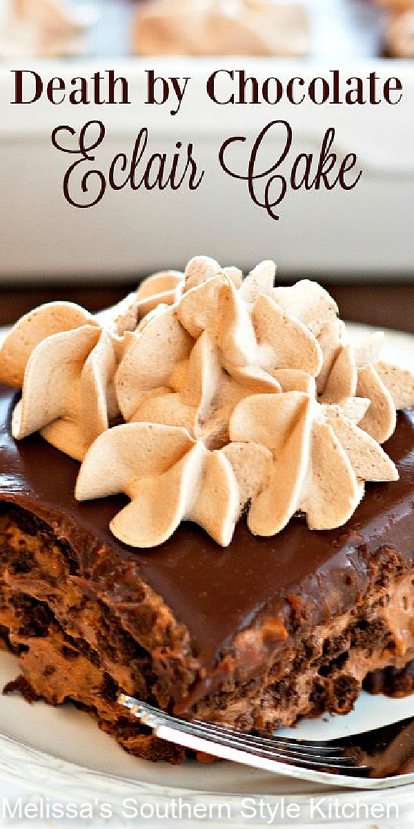 The perfect dessert for chocolate lovers to savor each and every decadent layer of this Death by Chocolate Eclair Cake #chocolateeclaircake #chocolatecake #eclaircake #cakes #cakerecipes #chocolatedessertrecipes #desserts #dessertfoodrecipes #nobakedesserts #southernfood #southernrecipes
