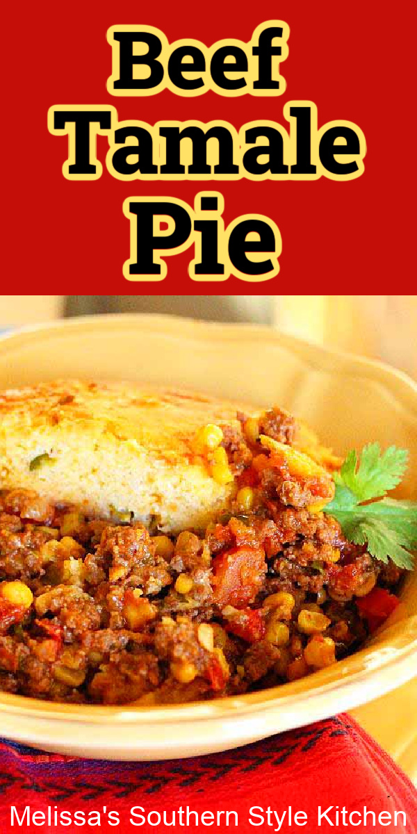 Top this green chile cornbread crusted Beef Tamale Pie with your favorite fixings and transform any meal into a homemade fiesta #beefrecipes #tamalepie #beeytamalepie #easygroundbeefrecipes #groundbeefrecipes #tamales #greenchilecornbread #cornbread