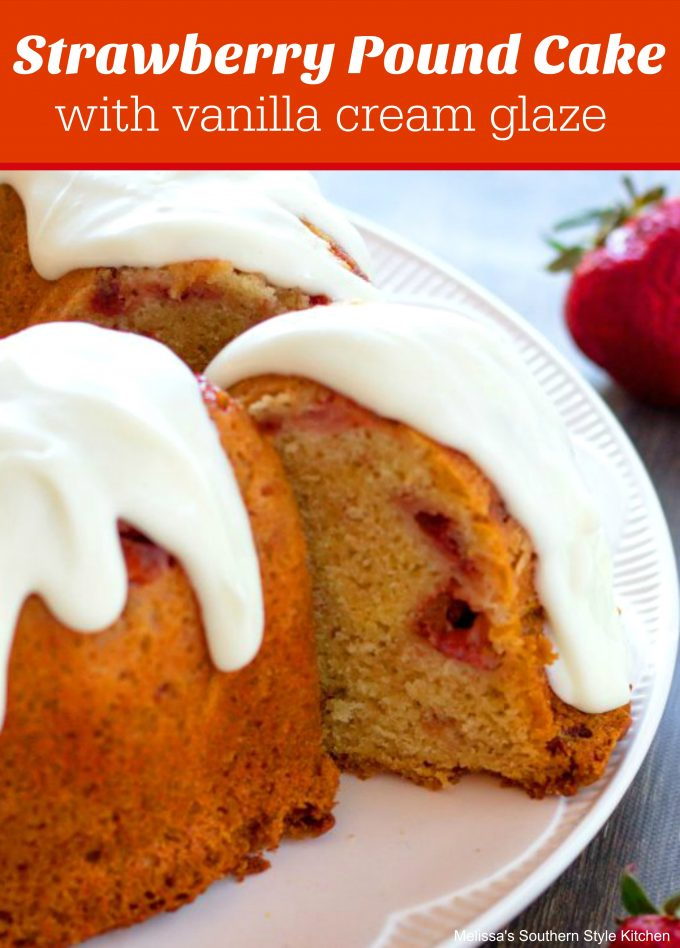 strawberry pound cake strawberry pound cake with vanilla glaze 7762