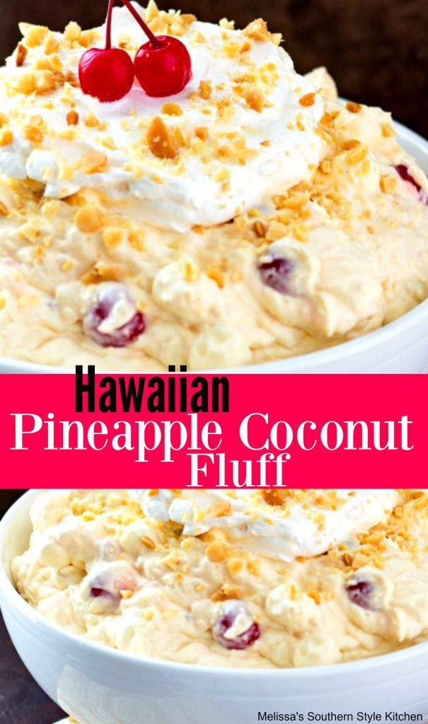 Hawaiian Pineapple Coconut Fluff