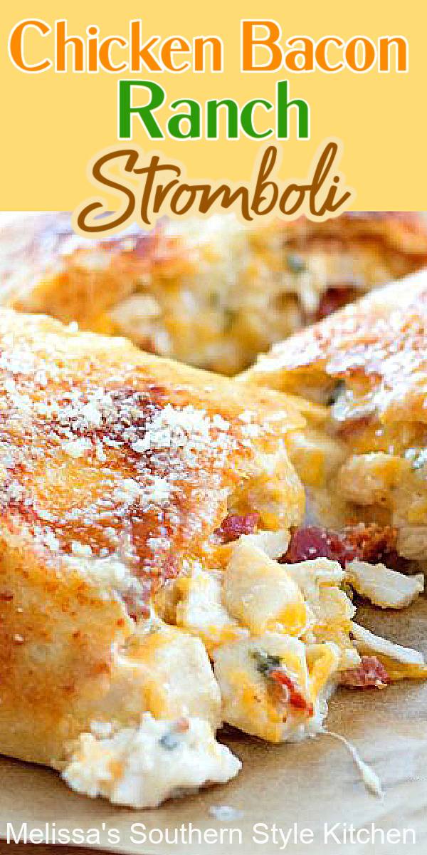 This family-style stromboli is filled with chicken, bacon, ranch and plenty of cheese #chickenstromboli #strombolirecipes #chickenbaconranch #bacon #easychickenrecipes #dinner #dinnerideas #30minutemeals #pizza #southernfood #southernrecipes