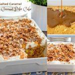 How To Make Salted Caramel Coconut Poke Cake