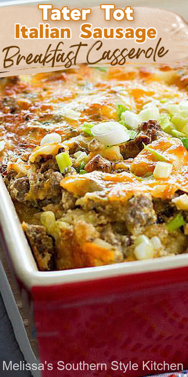 Start your day with this cheesy and delicious Tater Tot Italian Sausage Breakfast Casserole #tatertotcasserole #breakfastcasseroles #sausage #italiansausage #overnightbreakfastcasserole #brunch #breakfast #southernfood #casseroles #southernrecipes #holidaybrunch #christmasrecipes #thanksgivingrecipes