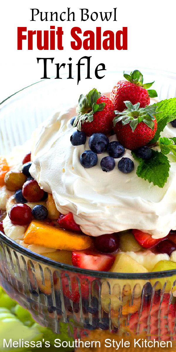 This luscious fruit salad is layered with a luscious creamy filling #fruitsalad #fruit #mixedfruit #punchbowl #fruitsaladrecipes #berrysalad #sweets #desserts #trifles #dessertdoodrecipes #triflerecipes #southernfood #southernrecipes