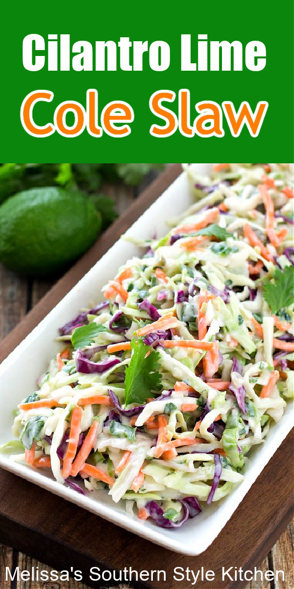 Cilantro Lime Cole Slaw for tacos, hot dogs, barbecue and more #coleslaw #cilantrolimecoleslaw #slawrecipes #salads #food #recipes #sidedishes #dinnerideas #southernfood #southernrecipes #coleslaw #coleslawrecipes