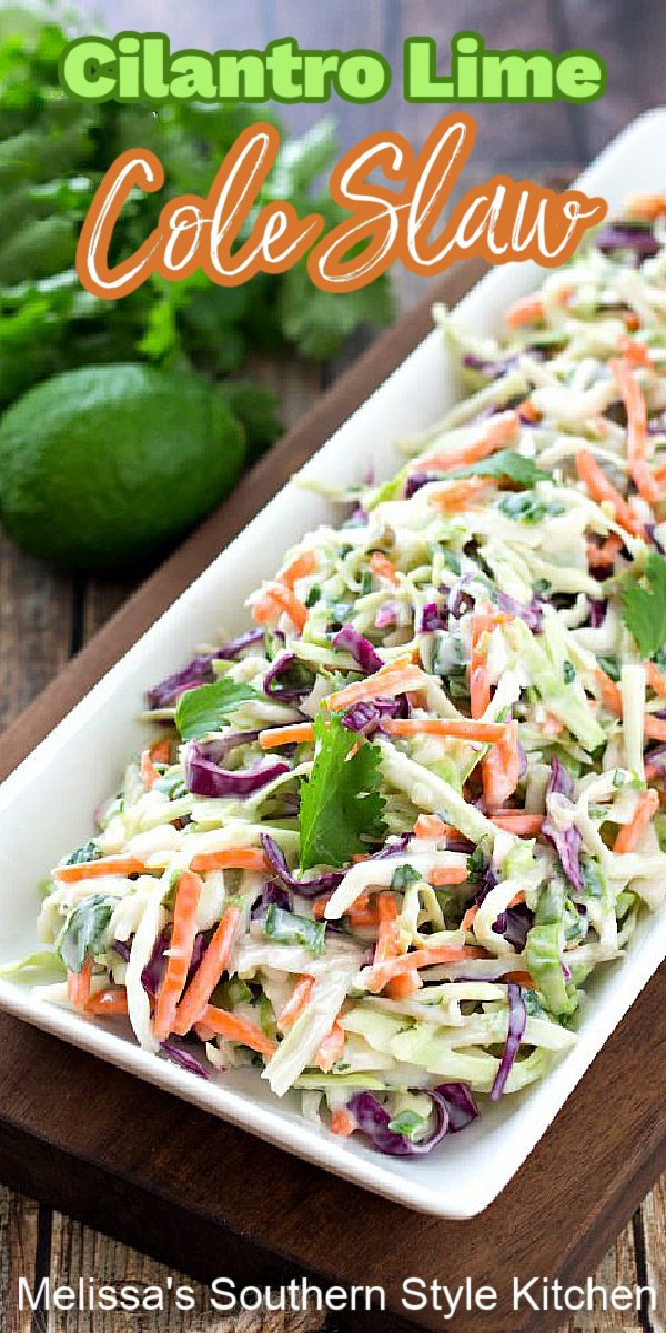 Cilantro Lime Cole Slaw #coleslaw #cilantrolimecoleslaw #slawrecipes #salads #food #recipes #sidedishes #dinnerideas #southernfood #southernrecipes #coleslaw #coleslawrecipes