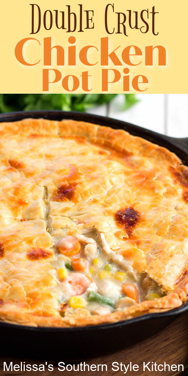 Serve restaurant quality at your own kitchen table with this insanely delicious Double Crust Chicken Pot Pie #chickenpotpie #doublecrustchickenpotpie #chickenrecipes #potpie #easychickenrecipes #comfortfood #dinner #dinnerideas #chicken #southernfood #southernrecipes