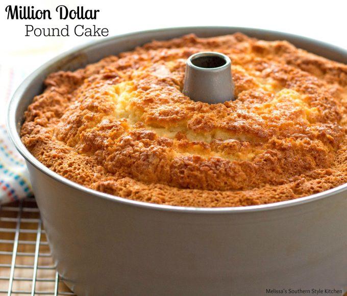 Million Dollar Pound Cake Melissassouthernstylekitchen Com