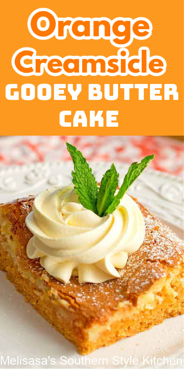 There's a burst of citrus in every bite of this insanely delicious summertime Orange Creamsicle Gooey Butter Cake #gooeybuttercake #orangecake #sheetcake #creamsicle #creamsiclecake #southerndesserts #cakemixrecipes