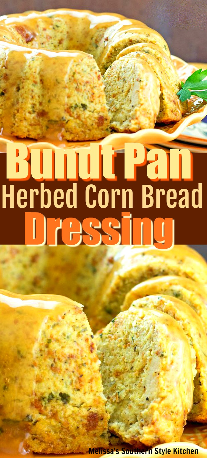 Make mouthwatering Bundt Pan Herbed Corn Bread Dressing for Thanksgiving drizzled with gravy #bundtpandressing #cornbreaddressing #southernfood #cornbread #cornbreaddressingrecipes #southernrecipes #thanksgiving #holidaysides #sidedishrecipes