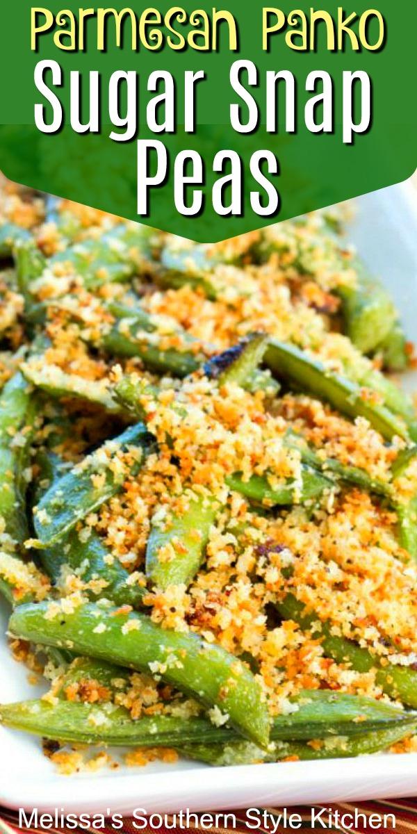 Parmesan Panko Sugar Snap Peas will amp up your side dish menu #sugarsnappeas #roastedpeas #sidedishrecipes #dinnerideas #easyrecipes #southernrecipes #southernfood