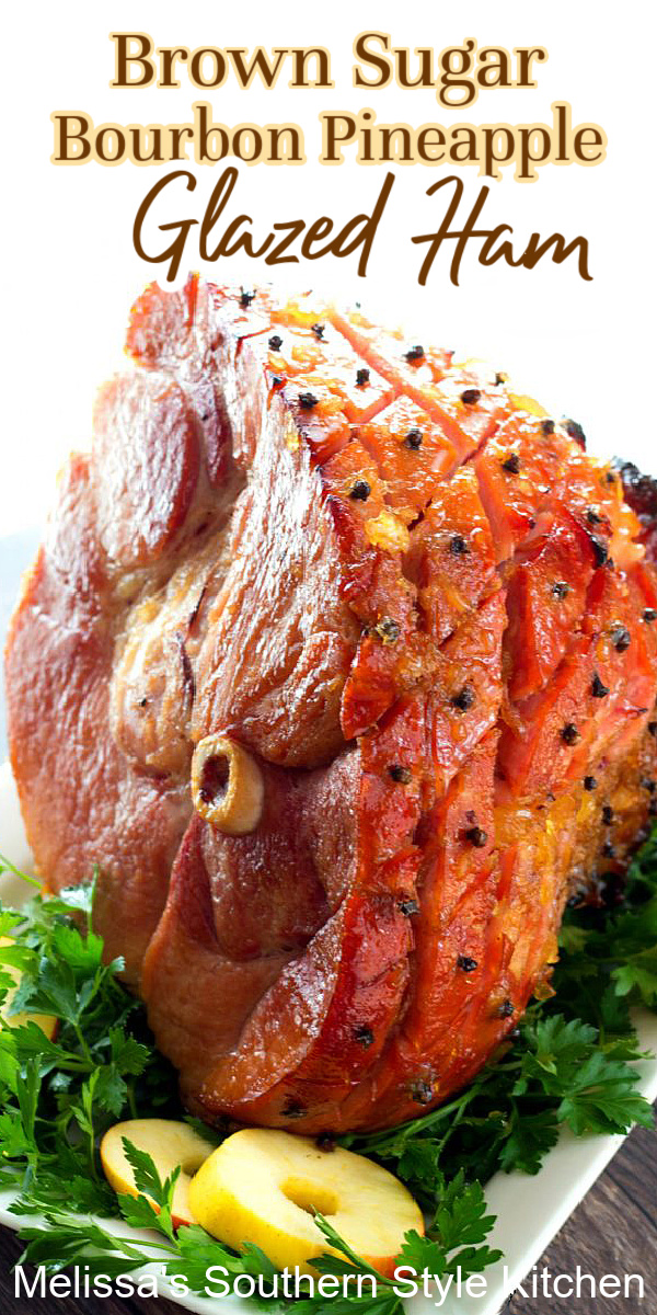 Brown Sugar Bourbon Pineapple Glazed Ham is perfection for your holiday table #brownsugarham #hamrecipes #borubonglazedham #easterrecipes #christmasrecipes #thanksgivingrecipes #glazedham #southernrecipes #southernfood #melissassouthernstylekitchen