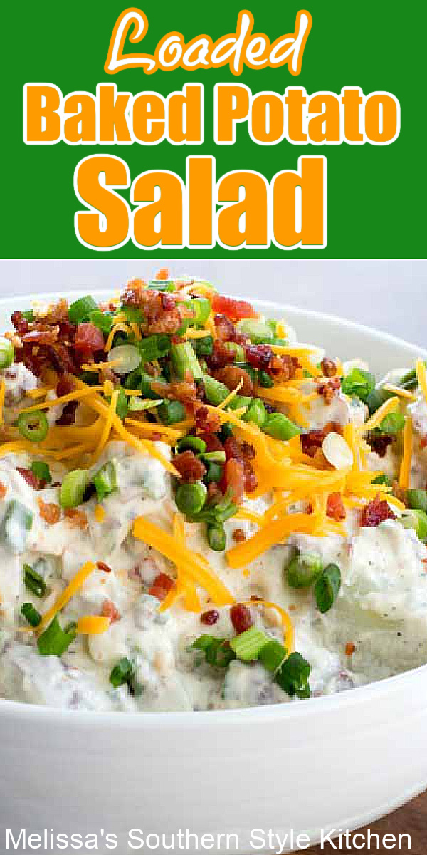 This Loaded Baked Potato Salad is the perfect addition to your grilling side dish menu #bakedpotatosalad #potatosalad #potatorecipes #potatoes #salads #sidedishes #dinnerideas #food #recipes #bacon #southernfood #southernrecipes