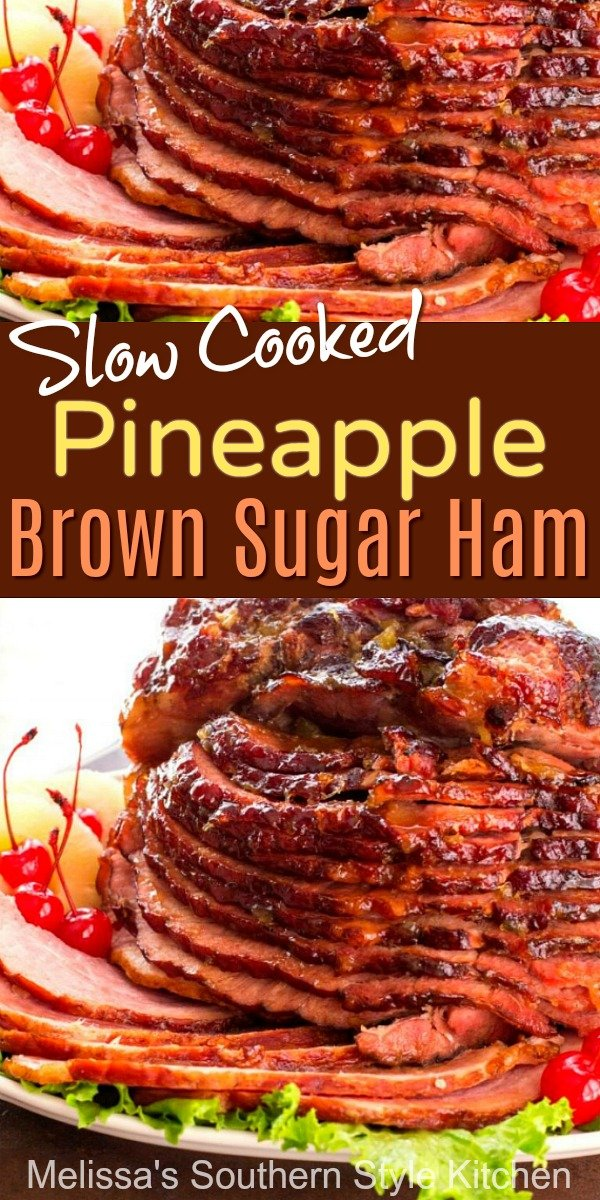 Slow Cooked Pineapple Brown Sugar Ham Recipe
