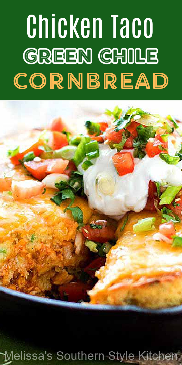 Top this Chicken Taco Green Chile Cornbread with your favorite fixins' and it's a complete meal #chickentacos #cornbreadrecipes #chickentacocornbread #tacos #southerncornbread #dinnerideas #food #dinner #soujthernfood #southernrecipes #greenchilecornbread