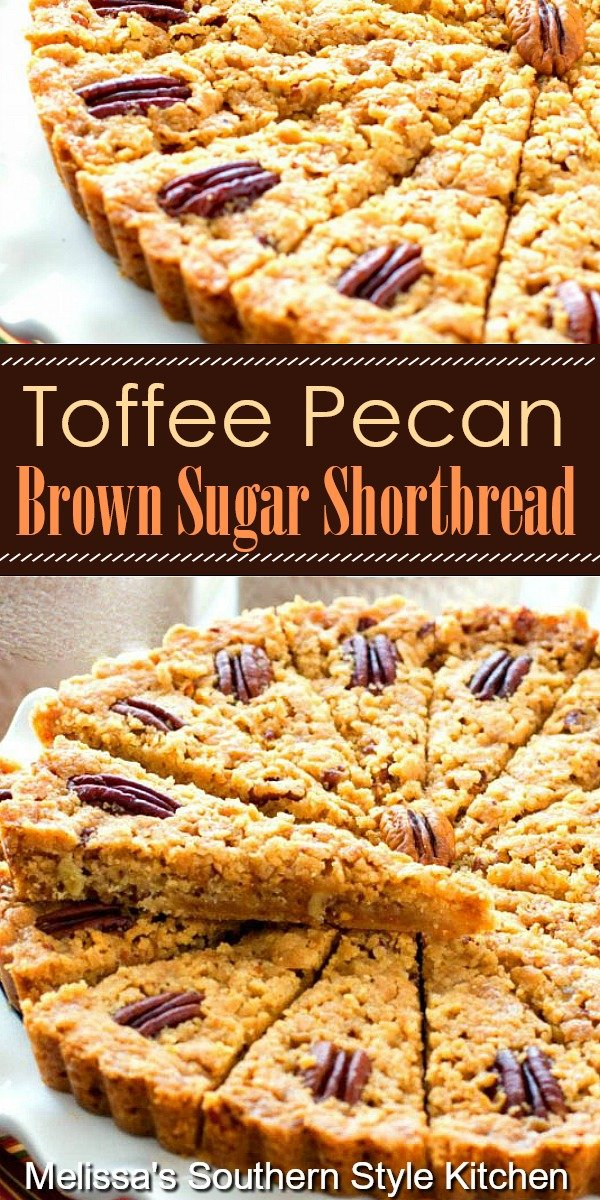 Rich and buttery this Toffee Pecan Brown Sugar Shortbread is impossible to resist #brownsugarshortbread #pecans #shortbread #toffee #desserts #dessertfoodrecipes #southernfood #southernrecipes #teatime #brunch #holidaybaking