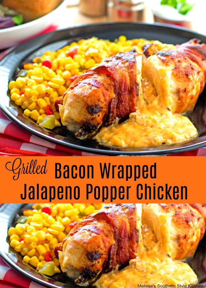 Grilled Bacon Wrapped Jalapeno Popper Chicken