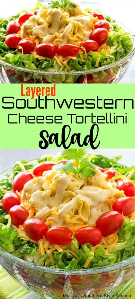 Layered Southwestern Cheese Tortellini Salad