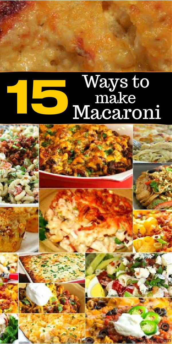 Turn macaroni into a meal with these 15 of the best recipes using Macaroni #macararoniandcheese #chilimac #rancharoni #macaronirecipes #pasta #macaronicasseroles #pastasalad #bltpasta