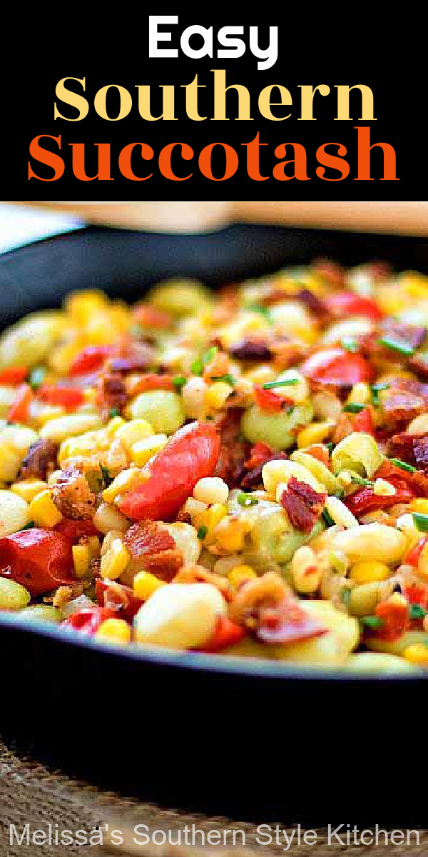 This classic summer side dish is filled to the brim with garden fresh vegetables you'll love #succotash #southernsuccotash #vegetables #sidedishrecipes #diner #dinnerideas #corn #limabeans #bacon #southernfood #southernrecipes