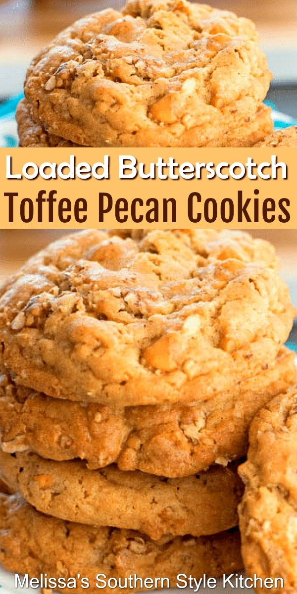 This rich and butter Loaded Butterscotch Toffee Pecan Cookies are irresistible #butterscotchcookies #butterscotch #cookies #cookierecipes #holidaybaking #pecans #toffee #desserts #dessertfoodrecipes #southernfood #southernrecipes